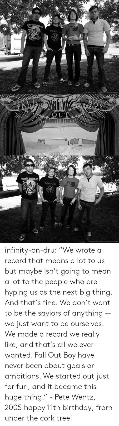 """Fall Out Boy: DEADGU  o Getty Images Image is subjeot to copyright   OUT  FROM UNDER THE CORK TREE   1-80  DEADGUy  Getty Images 