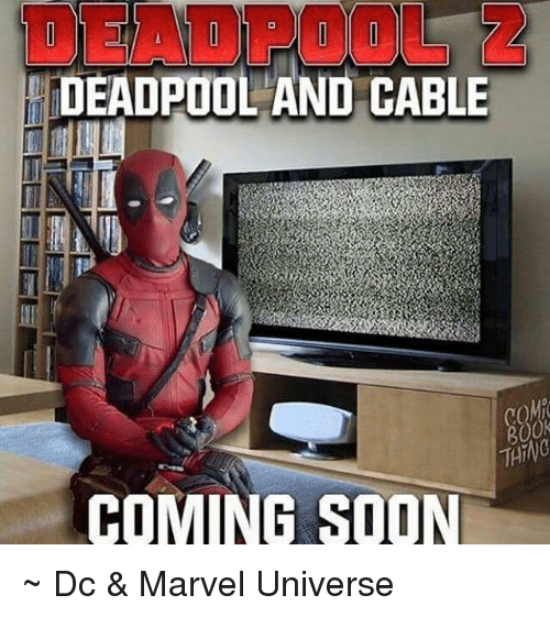 Soon..., Avengers, and Marvel: DEADPOOL AND CABLE  COMO  THING  COMING SOON ~ Dc & Marvel Universe