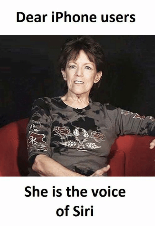 Iphone, Siri, and The Voice: Dear iPhone users  She is the voice  of Siri