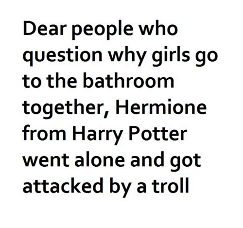 why girls go to the bathroom together Life 2am