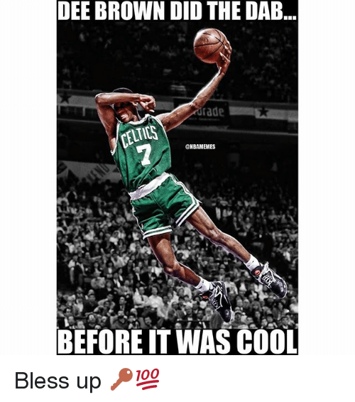Celtic: DEE BROWN DID THE DAB  CELTICS  ONBAMEMES  BEFORE IT WAS COOL Bless up 🔑💯