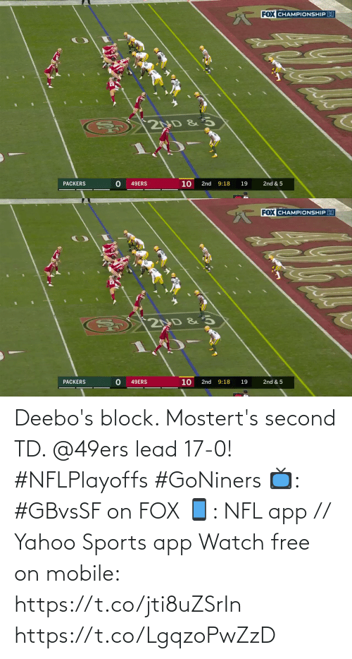 lead: Deebo's block. Mostert's second TD. @49ers lead 17-0! #NFLPlayoffs #GoNiners  📺: #GBvsSF on FOX 📱: NFL app // Yahoo Sports app Watch free on mobile: https://t.co/jti8uZSrIn https://t.co/LgqzoPwZzD