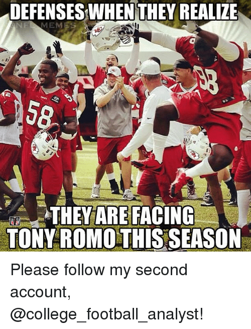 College football: DEFENSES WHEN THEY REALIZE  NFI MEM  THEY ARE FACING  TONY ROMO THIS SEASON Please follow my second account, @college_football_analyst!