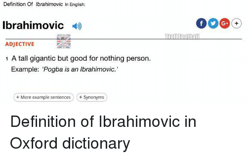 definition of ibrahimovic in english ibrahimovic adjective 1 a tall 5452776 🔥 25 best memes about oxford dictionary oxford dictionary memes