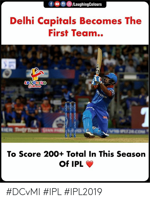 bailey jay: Delhi Capitals Becomes The  First Team..  To Score 200+ Total In This Season  Of IPL #DCvMI #IPL #IPL2019