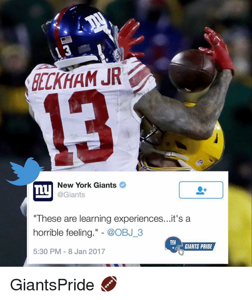 "Memes, New York Giants, and Giant: DELKHAM JR  New York Giants  Ty  @Giants  ""These are learning experiences...it's a  horrible feeling  @OBJ 3  ny  GIANTS PRIDE  5:30 PM 8 Jan 2017 GiantsPride 🏈"