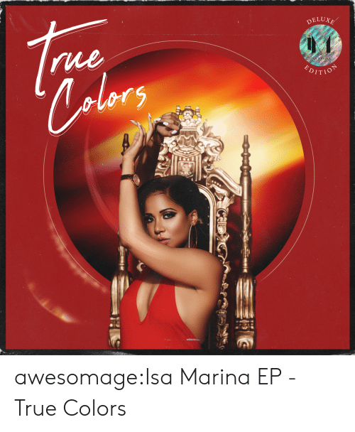 isa: DELUXE  rue  alors  HOLICH  P awesomage:Isa Marina EP - True Colors