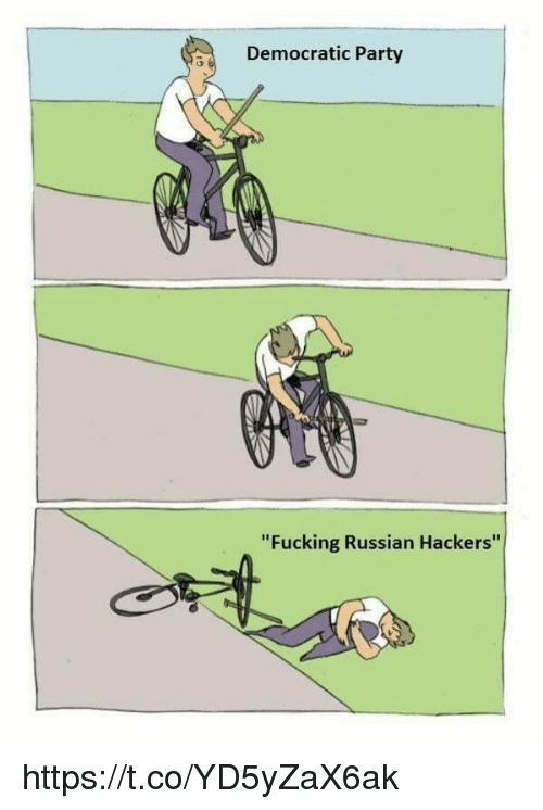 Democratic Party, Russian, and Hackers: Democratic Party  Fucking Russian Hackers https://t.co/YD5yZaX6ak