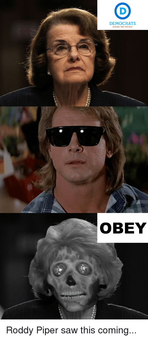 Roddy Piper: DEMOCRATS  CHANGE THAT MATTERS  OBEY