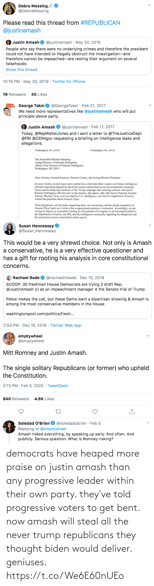 deliver: democrats have heaped more praise on justin amash than any progressive leader within their own party. they've told progressive voters to get bent. now amash will steal all the never trump republicans they thought biden would deliver. geniuses. https://t.co/We6E60nUEo