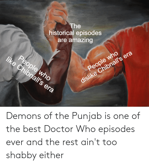 episodes: Demons of the Punjab is one of the best Doctor Who episodes ever and the rest ain't too shabby either