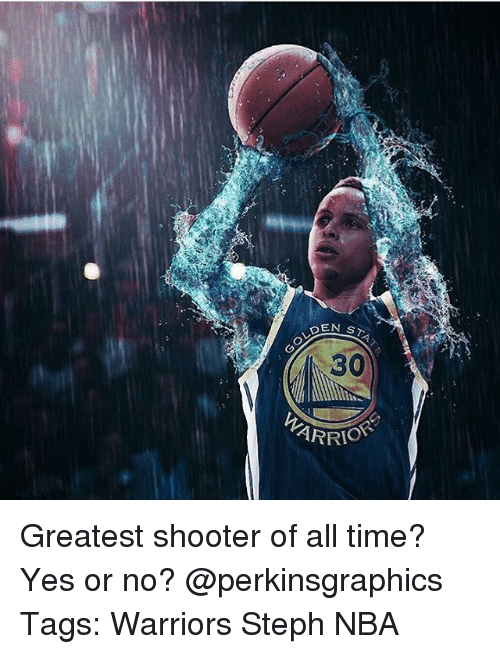Memes, Nba, and Time: DEN STA.  ARRIO Greatest shooter of all time? Yes or no? @perkinsgraphics Tags: Warriors Steph NBA