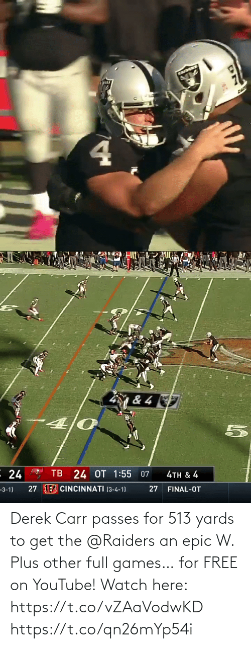 derek carr: Derek Carr passes for 513 yards to get the @Raiders an epic W.  Plus other full games… for FREE on YouTube!  Watch here: https://t.co/vZAaVodwKD https://t.co/qn26mYp54i