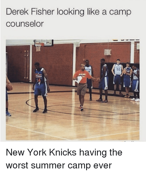 Camp Counselor: Derek Fisher looking like a camp  counselor New York Knicks having the worst summer camp ever