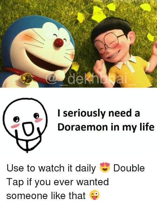 doraemon: deRh  l seriously need a  Doraemon in my life Use to watch it daily 😍 Double Tap if you ever wanted someone like that 😜