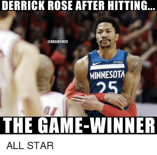 Derrick Rose: DERRICK ROSE AFTER HITTING  @NBAMEMES  fitbit  MINNESOTA  25  THE GAME-WINNER ALL STAR