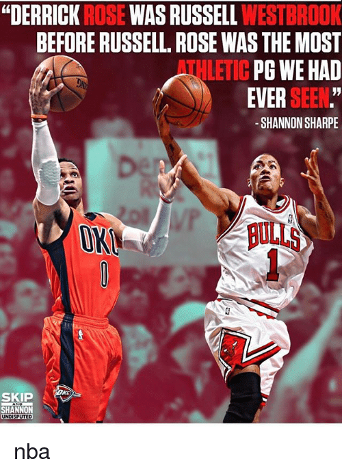 "Derrick Rose, Nba, and Russell Westbrook: ""DERRICK ROSE WAS RUSSELL WESTBROOK  BEFORE RUSSELL. ROSE WAS THE MOST  PG WE HAD  EVER SEEN.""  -SHANNON SHARPE  ATHLETIC  ON  BULLS  SKI  SHANNON  UNDISPUTED nba"