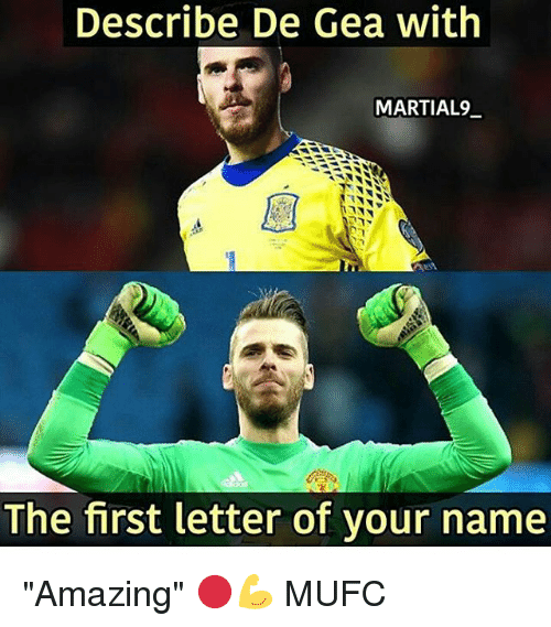 """Geas: Describe De Gea with  MARTIAL9  The first letter of your name """"Amazing"""" 🔴💪 MUFC"""