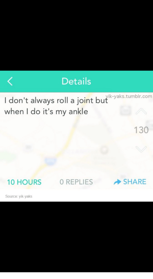 details i dont always roll a joint but yaks tumblr com 19246755 details i don't always roll a joint but yaks tumblrcom when do