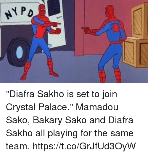 """Soccer, Crystal Palace, and Crystal: """"Diafra Sakho is set to join Crystal Palace.""""  Mamadou Sako, Bakary Sako and Diafra Sakho all playing for the same team. https://t.co/GrJfUd3OyW"""