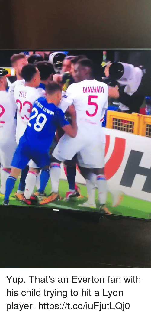 Everton, Soccer, and Player: DIAKHABY Yup. That's an Everton fan with his child trying to hit a Lyon player. https://t.co/iuFjutLQj0