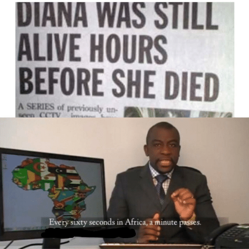 In Africa: DIANA WAS STILL  ALIVE HOURS  BEFORE SHE DIED  A SERIES of previously un-  seen CCTV  Every sixty seconds in Africa, a minute passes.