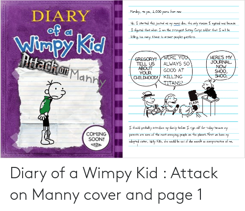 wimpy kid: Diary of a Wimpy Kid : Attack on Manny cover and page 1