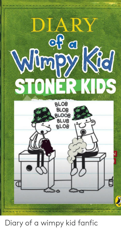 wimpy kid: Diary of a wimpy kid fanfic