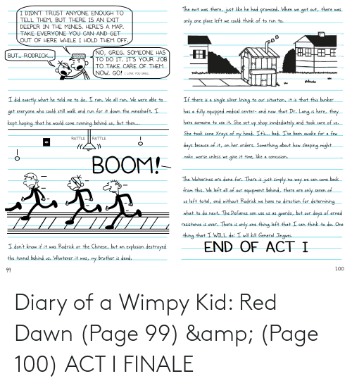 Dawn, Page, and Diary of a Wimpy Kid: Diary of a Wimpy Kid: Red Dawn (Page 99) & (Page 100) ACT I FINALE