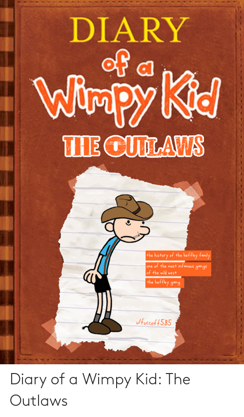wimpy kid: Diary of a Wimpy Kid: The Outlaws
