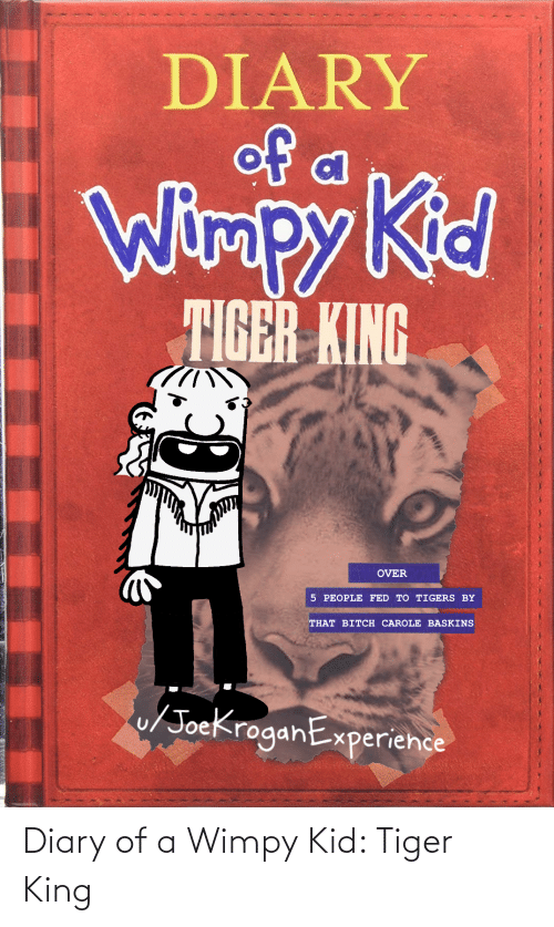 wimpy kid: Diary of a Wimpy Kid: Tiger King