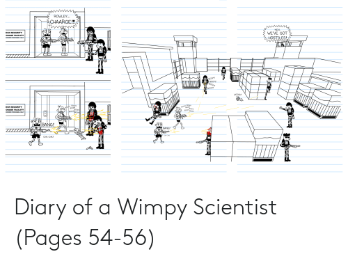 Pages, Scientist, and Wimpy: Diary of a Wimpy Scientist (Pages 54-56)