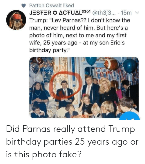 birthday parties: Did Parnas really attend Trump birthday parties 25 years ago or is this photo fake?