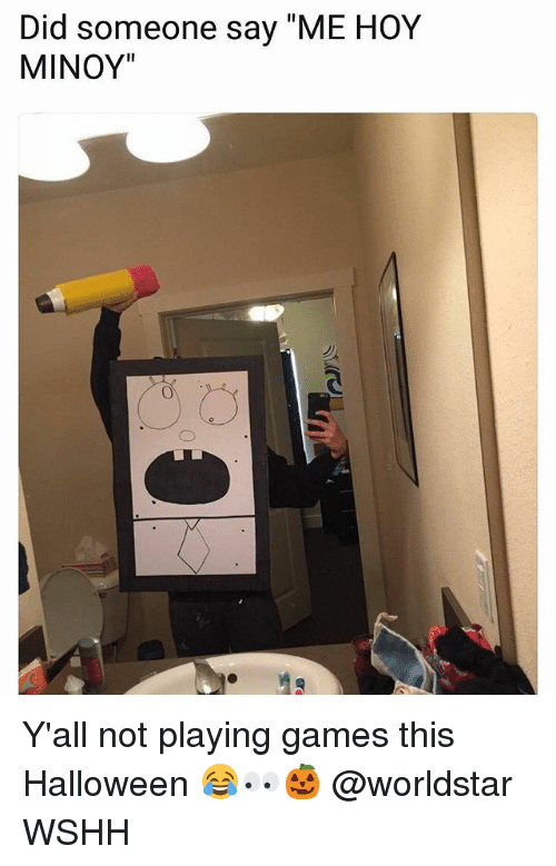 """Hoy Minoy: Did someone say """"ME HOY  MINOY"""" Y'all not playing games this Halloween 😂👀🎃 @worldstar WSHH"""