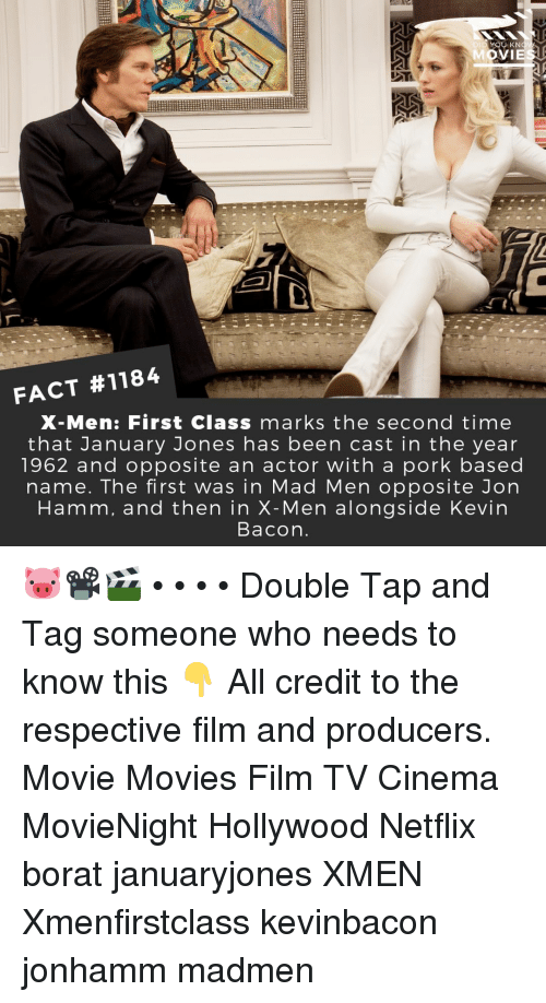X-Men: DID YOU KN  FACT #1184  X-Men: First Class marks the second time  that January Jones has been cast in the year  1962 and opposite an actor with a pork based  name. The first was in Mad Men opposite Jorn  Hamm, and then in X-Men alongside Kevin  Bacon 🐷📽️🎬 • • • • Double Tap and Tag someone who needs to know this 👇 All credit to the respective film and producers. Movie Movies Film TV Cinema MovieNight Hollywood Netflix borat januaryjones XMEN Xmenfirstclass kevinbacon jonhamm madmen