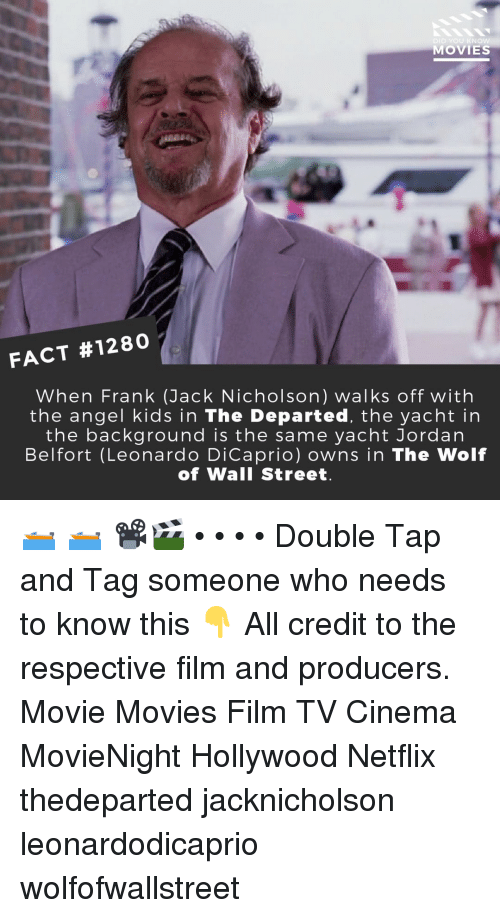 Tag Someone Who: DID YOU KN  MOVIES  FACT #1280  When Frank (Jack Nicholson) walks off with  the angel kids in The Departed, the yacht in  the background is the same yacht Jordan  Belfort (Leonardo DiCaprio) owns in The Wolf  of Wall Street 🛥️ 🛥️ 📽️🎬 • • • • Double Tap and Tag someone who needs to know this 👇 All credit to the respective film and producers. Movie Movies Film TV Cinema MovieNight Hollywood Netflix thedeparted jacknicholson leonardodicaprio wolfofwallstreet