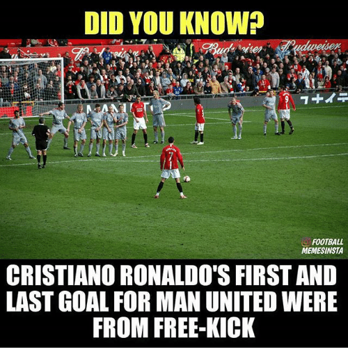 free kicks: DID YOU KNOW?  FOOTBALL  MEMESINSTA  CRISTIANO RONALDO'S FIRST AND  LAST GOAL FOR MAN UNITED WERE  FROM FREE-KICK