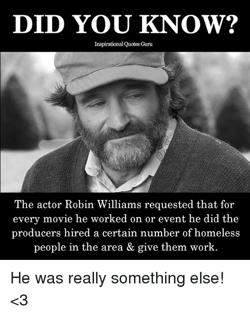 Inspirational Meme About Compassion: DID YOU KNOW? Inspirational Quotes Guru The Actor Robin