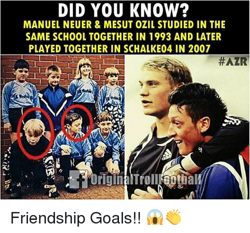 mesut ozil: DID YOU KNOW?  MANUEL NEUER & MESUT OZIL STUDIED IN THE  SAME SCHOOL TOGETHER IN 1993 AND LATER  PLAYED TOGETHER IN SCHALKE04 IN 2007  Friendship Goals!! 😱👏