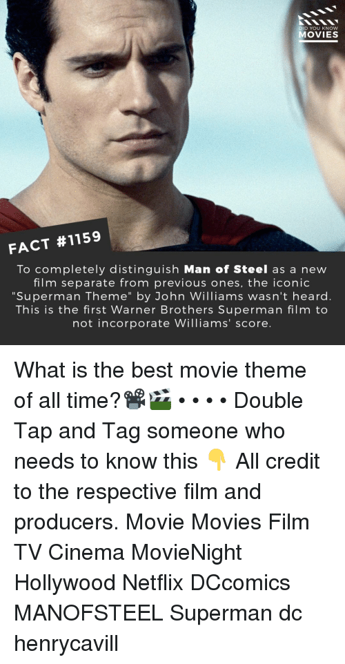 """best movie: DID YOU KNOW  MOVIES  FACT #1159  To completely distinguish Man of Steel as a new  film separate from previous ones, the iconic  """"Superman Theme"""" by John Williams wasn't heard.  This is the first Warner Brothers Superman film to  not incorporate Williams' score. What is the best movie theme of all time?📽️🎬 • • • • Double Tap and Tag someone who needs to know this 👇 All credit to the respective film and producers. Movie Movies Film TV Cinema MovieNight Hollywood Netflix DCcomics MANOFSTEEL Superman dc henrycavill"""