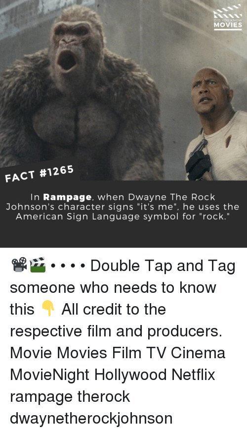 "johnsons: DID YOU KNOW  MOVIES  FACT #1265  In Rampage, when Dwayne The Rock  Johnson's character signs ""it's me"", he uses the  American Sign Lanquage symbol for ""rock."" 📽️🎬 • • • • Double Tap and Tag someone who needs to know this 👇 All credit to the respective film and producers. Movie Movies Film TV Cinema MovieNight Hollywood Netflix rampage therock dwaynetherockjohnson"