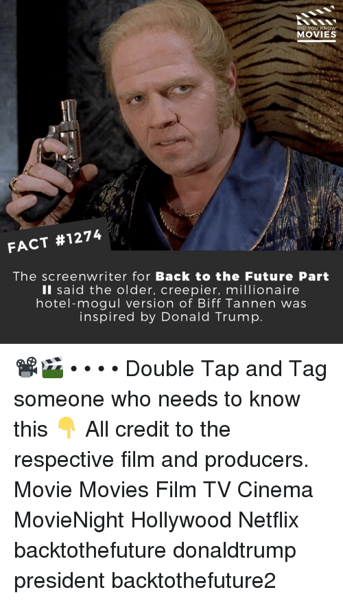 Tag Someone Who: DID YOU KNOw  MOVIES  FACT #1274  The screenwriter for Back to the Future Part  Il said the older, creepier, millionaire  hotel-mogul version of Biff Tannen was  inspired by Donald Trump 📽️🎬 • • • • Double Tap and Tag someone who needs to know this 👇 All credit to the respective film and producers. Movie Movies Film TV Cinema MovieNight Hollywood Netflix backtothefuture donaldtrump president backtothefuture2