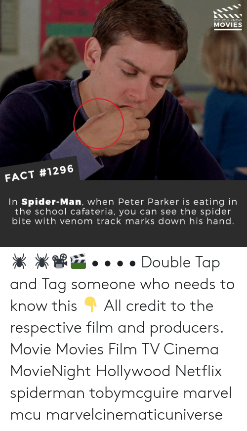 Tag Someone Who: DID YOU KNow  MOVIES  FACT #1296  In Spider-Man, when Peter Parker is eating in  the school cafateria, you can see the spider  bite with venom track marks down his hand. 🕷️ 🕷️📽️🎬 • • • • Double Tap and Tag someone who needs to know this 👇 All credit to the respective film and producers. Movie Movies Film TV Cinema MovieNight Hollywood Netflix spiderman tobymcguire marvel mcu marvelcinematicuniverse