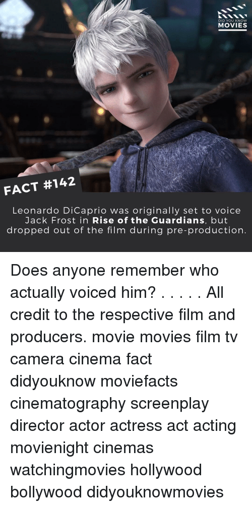 knowing movie: DID YOU KNOW  MOVIES  FACT #142  Leonardo DiCaprio was originally set to voice  Jack Frost in Rise of the Guardians, but  dropped out of the film during pre-production Does anyone remember who actually voiced him? . . . . . All credit to the respective film and producers. movie movies film tv camera cinema fact didyouknow moviefacts cinematography screenplay director actor actress act acting movienight cinemas watchingmovies hollywood bollywood didyouknowmovies