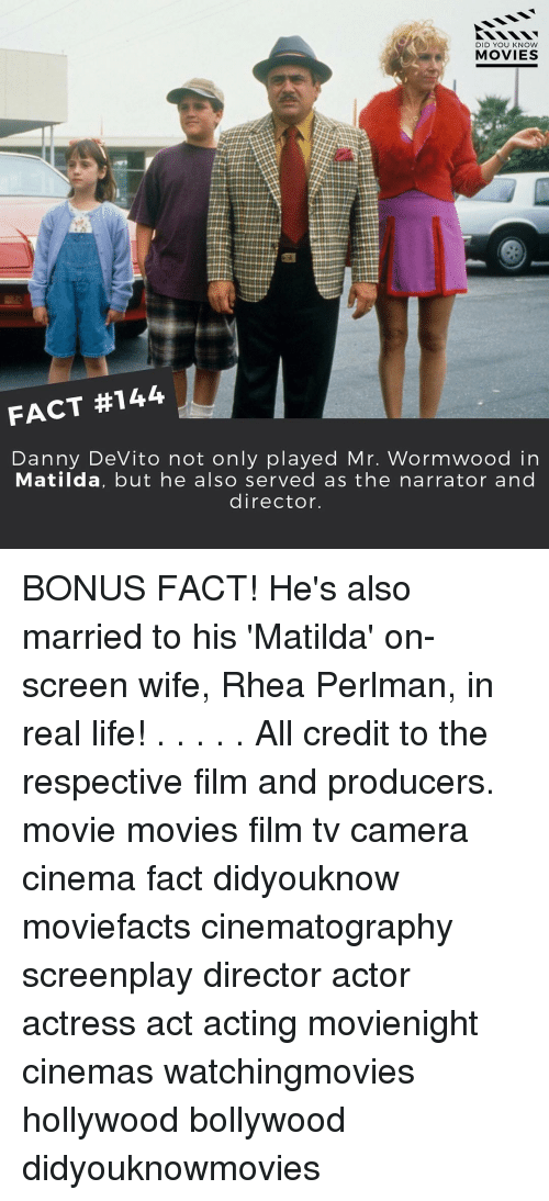 The Narrator: DID YOU KNOW  MOVIES  FACT #144  Danny DeVito not only played Mr. Wormwood in  Matilda, but he also served as the narrator and  director. BONUS FACT! He's also married to his 'Matilda' on-screen wife, Rhea Perlman, in real life! . . . . . All credit to the respective film and producers. movie movies film tv camera cinema fact didyouknow moviefacts cinematography screenplay director actor actress act acting movienight cinemas watchingmovies hollywood bollywood didyouknowmovies