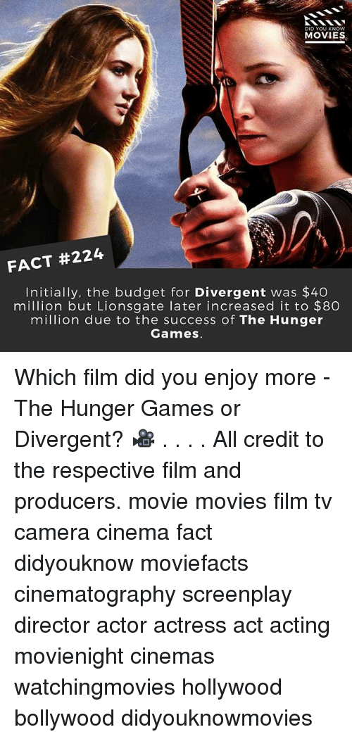 The Hunger Games: DID YOU KNOW  MOVIES  FACT #224  Initially, the budget for Divergent was $40  million but Lionsgate later increased it to $8O  million due to the success of The Hunger  Games Which film did you enjoy more - The Hunger Games or Divergent? 🎥 . . . . All credit to the respective film and producers. movie movies film tv camera cinema fact didyouknow moviefacts cinematography screenplay director actor actress act acting movienight cinemas watchingmovies hollywood bollywood didyouknowmovies