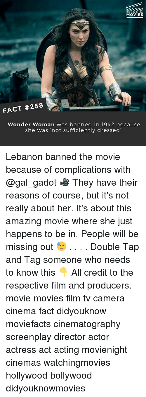 "lebanon: DID YOU KNOW  MOVIES  FACT #258  Wonder Woman was banned in 1942 because  she was ""not sufficiently dressed Lebanon banned the movie because of complications with @gal_gadot 🎥 They have their reasons of course, but it's not really about her. It's about this amazing movie where she just happens to be in. People will be missing out 😓 . . . . Double Tap and Tag someone who needs to know this 👇 All credit to the respective film and producers. movie movies film tv camera cinema fact didyouknow moviefacts cinematography screenplay director actor actress act acting movienight cinemas watchingmovies hollywood bollywood didyouknowmovies"