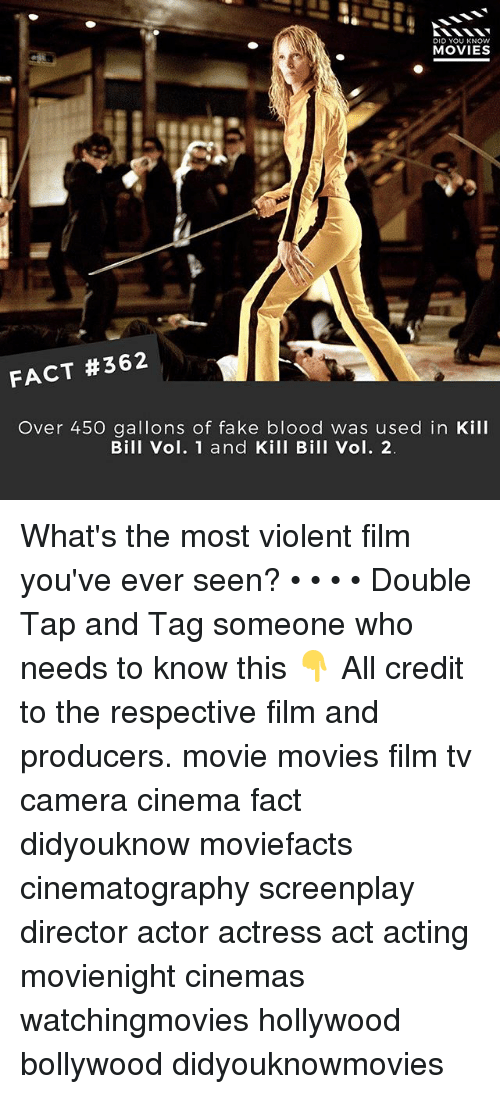 vols: DID YOU KNOw  MOVIES  FACT #362  Over 450 gallons of fake blood was used in Kill  Bill Vol. 1 and Kill Bill Vol. 2 What's the most violent film you've ever seen? • • • • Double Tap and Tag someone who needs to know this 👇 All credit to the respective film and producers. movie movies film tv camera cinema fact didyouknow moviefacts cinematography screenplay director actor actress act acting movienight cinemas watchingmovies hollywood bollywood didyouknowmovies