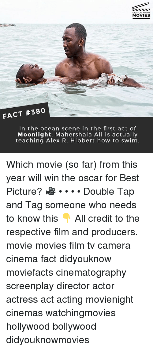 alie: DID YOU KNOW  MOVIES  FACT #380  In the ocean scene in the first act of  Moonlight, Mahershala Ali is actually  teaching Alex R. Hibbert how to swim. Which movie (so far) from this year will win the oscar for Best Picture? 🎥 • • • • Double Tap and Tag someone who needs to know this 👇 All credit to the respective film and producers. movie movies film tv camera cinema fact didyouknow moviefacts cinematography screenplay director actor actress act acting movienight cinemas watchingmovies hollywood bollywood didyouknowmovies