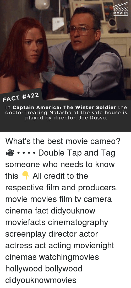 America, Doctor, and Memes: DID YOU KNOW  MOVIES  FACT #422  In Captain America: The Winter Soldier the  doctor treating Natasha at the safe house is  played by director, Joe Russo. What's the best movie cameo? 🎥 • • • • Double Tap and Tag someone who needs to know this 👇 All credit to the respective film and producers. movie movies film tv camera cinema fact didyouknow moviefacts cinematography screenplay director actor actress act acting movienight cinemas watchingmovies hollywood bollywood didyouknowmovies